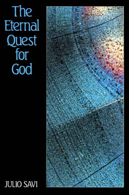 The Eternal Quest for God: Introduction to the Divine Philosophy of Abdul-Baha (Paperback)