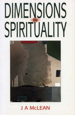 Dimensions in Spirituality: Reflections on the Meaning of Spiritual Life and Transformation in Light of the Baha'i Faith (Paperback)