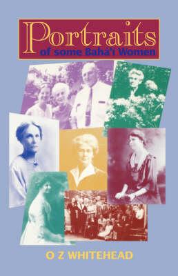 Portraits: Of Baha'i Women (Paperback)