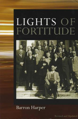 Lights of Fortitude: Glimpses into the Lives of the Hands of the Cause of God (Paperback)