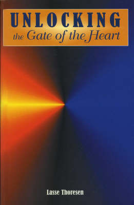 Unlocking the Gate of the Heart (Paperback)