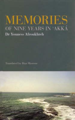 Memories of Nine Years in 'Akka (Hardback)