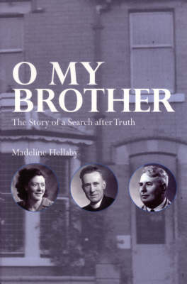 O My Brother: The Story of a Search After Truth (Paperback)