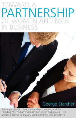 Toward a Partnership of Women and Men in Business (Paperback)