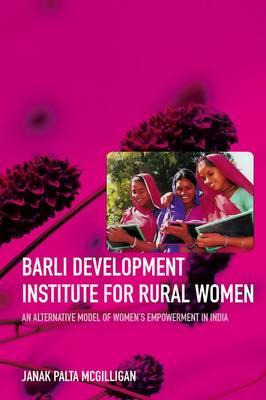 Barli Development Institute for Rural Women (Paperback)