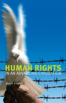 Human Rights in an Advancing Civilization (Paperback)