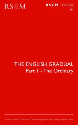 The English Gradual Part 1-The Ordinary (Paperback)