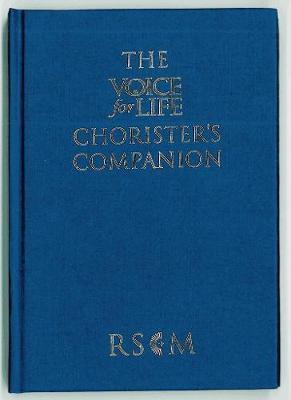 The Voice for Life Chorister's Companion Hardback Edition (Hardback)