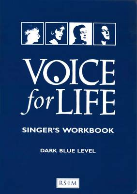 Voice for Life Singer's Workbook Dark Blue Level (Paperback)