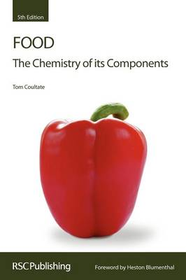 Food: The Chemistry of its Components (Paperback)