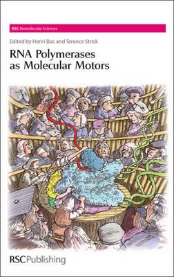 RNA Polymerases as Molecular Motors (Hardback)