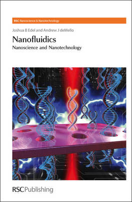 Nanofluidics: Nanoscience and Nanotechnology - Nanoscience (Hardback)