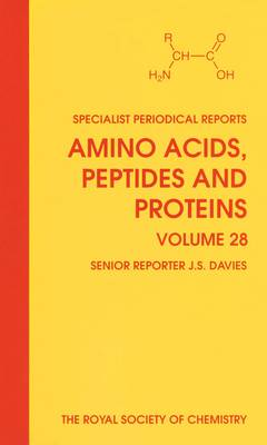 Amino Acids, Peptides and Proteins: Volume 28 - Specialist Periodical Reports (Hardback)