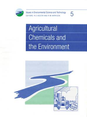 Agricultural Chemicals and the Environment (Paperback)