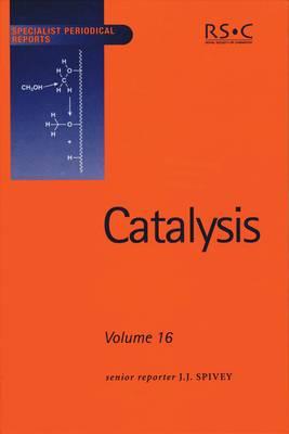Catalysis: Volume 16 - Specialist Periodical Reports (Hardback)