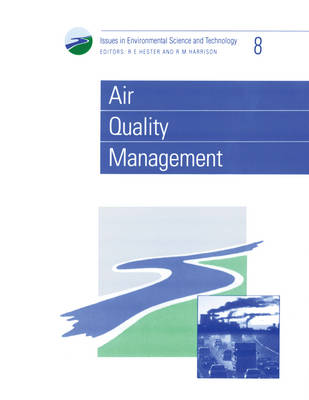 Air Quality Management - Issues in Environmental Science and Technology (Paperback)