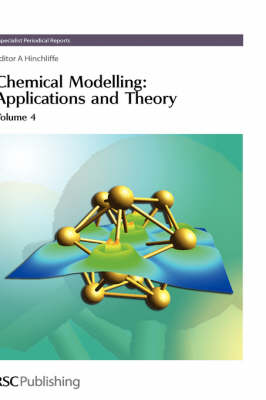 Chemical Modelling: Applications and Theory Volume 4 (Hardback)