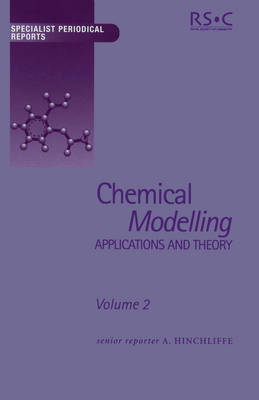 Chemical Modelling: Applications and Theory Volume 2 - Specialist Periodical Reports (Hardback)