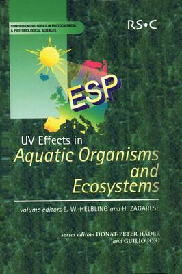 UV Effects in Aquatic Organisms and Ecosystems - Comprehensive Series in Photochemical (Hardback)