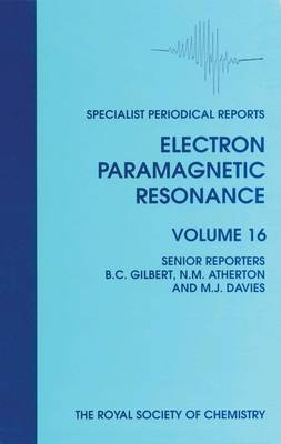 Electron Paramagnetic Resonance: Volume 16 (Hardback)