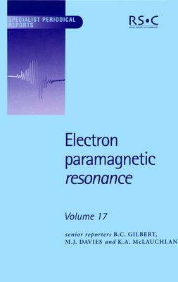 Electron Paramagnetic Resonance: Volume 17 - Specialist Periodical Reports (Hardback)
