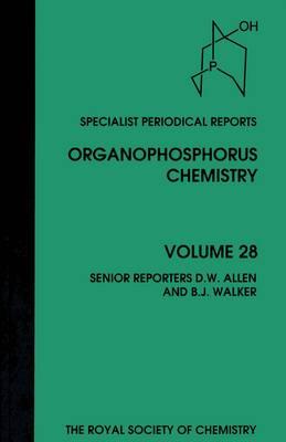 Organophosphorus Chemistry: Volume 28 (Hardback)