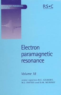 Electron Paramagnetic Resonance: Volume 18 (Hardback)