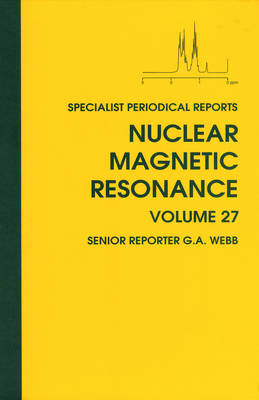 Nuclear Magnetic Resonance: Volume 27 (Hardback)