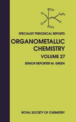 Organometallic Chemistry: Volume 27 (Hardback)