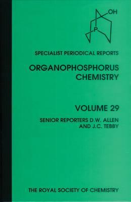 Organophosphorus Chemistry: Volume 29 (Hardback)
