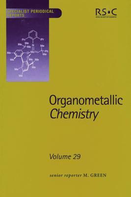 Organometallic Chemistry: Volume 29 (Hardback)