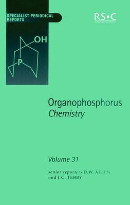Organophosphorus Chemistry: Volume 31 - Specialist Periodical Reports (Hardback)