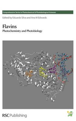 Flavins: Photochemistry and Photobiology - Comprehensive Series in Photochemical (Hardback)