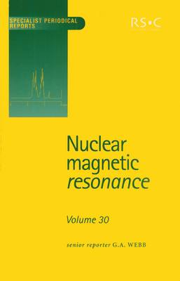 Nuclear Magnetic Resonance: Volume 30 (Hardback)