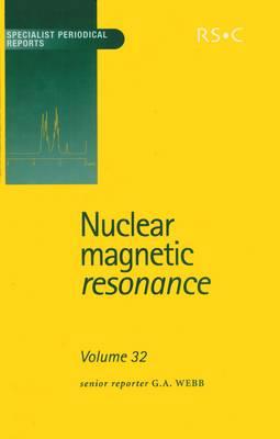 Nuclear Magnetic Resonance: Volume 32 (Hardback)