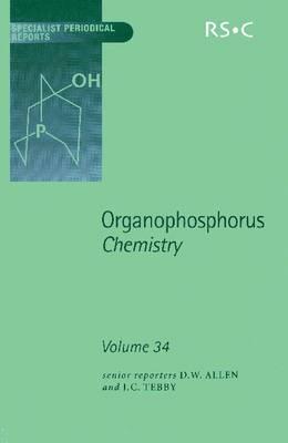 Organophosphorus Chemistry: Volume 35 - Specialist Periodical Reports (Hardback)