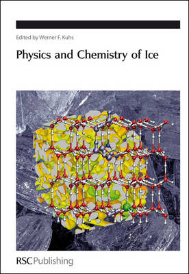 Physics and Chemistry of Ice - Special Publications (Hardback)