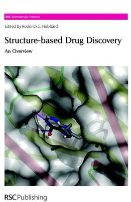 Structure-Based Drug Discovery: An Overview (Hardback)