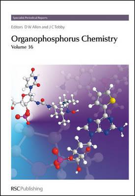 Organophosphorus Chemistry: Volume 36 (Hardback)