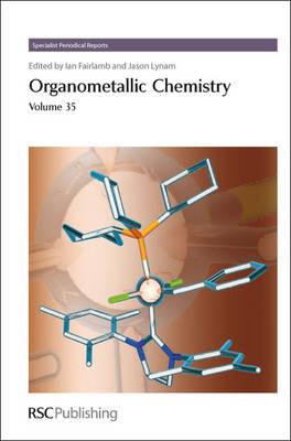 Organometallic Chemistry: Volume 35 (Hardback)