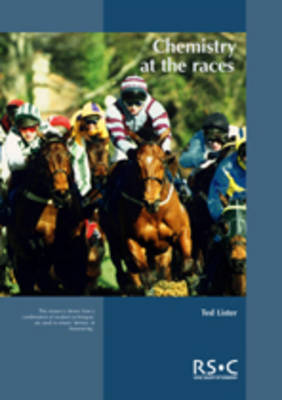 Chemistry at the Races: The Work of the Horseracing Forensic Laboratory (Paperback)