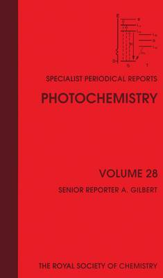 Photochemistry: Volume 28 - Specialist Periodical Reports (Hardback)