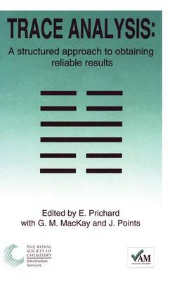 Trace Analysis: A Structured Approach to Obtaining Reliable Results (Hardback)