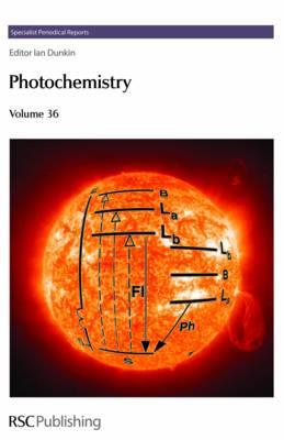 Photochemistry: Volume 36 - Specialist Periodical Reports (Hardback)