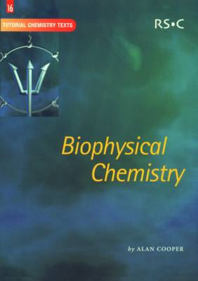 Biophysical Chemistry - Tutorial Chemistry Texts (Paperback)