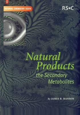 Natural Products: The Secondary Metabolites (Paperback)