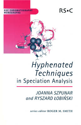 Hyphenated Techniques in Speciation Analysis (Hardback)