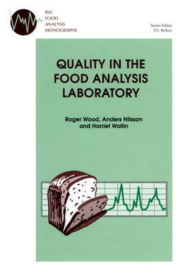 Quality in the Food Analysis Laboratory (Hardback)