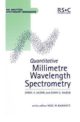 Quantitative Millimetre Wavelength Spectrometry (Hardback)