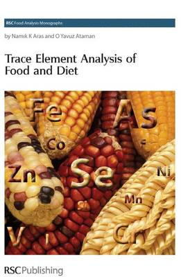 Trace Element Analysis of Food and Diet (Hardback)